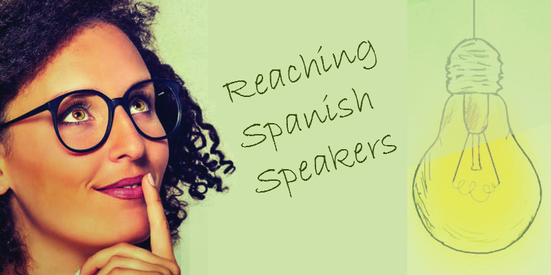 Reaching Spanish Speakers