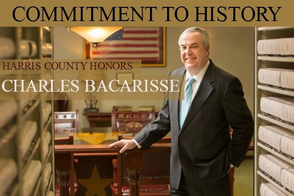 Harris County Honors  Charles Bacarisse