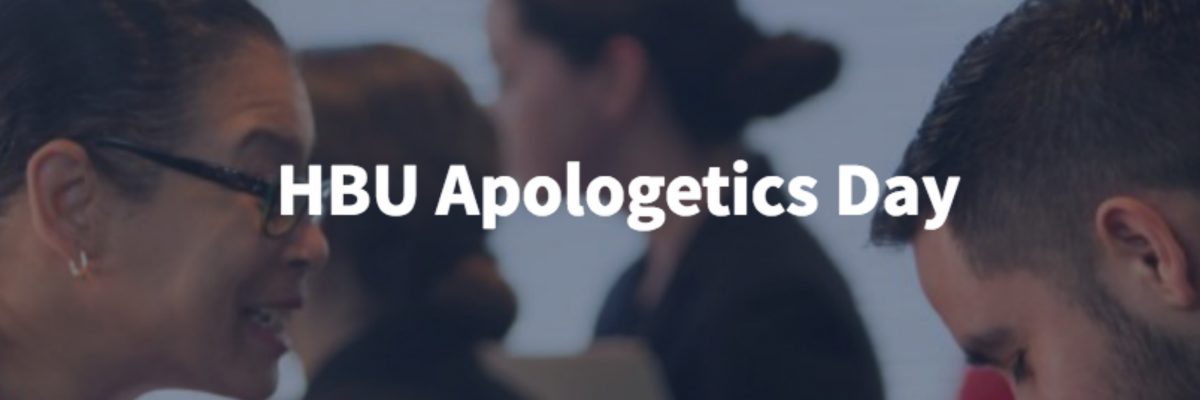 HBU Professors to Host HBU Apologetics Day