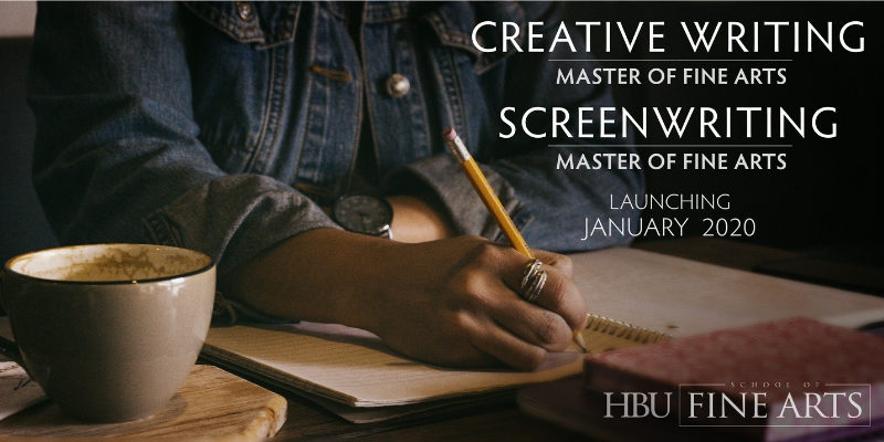 HBU Offers New MFAs in Creative Writing and Screenwriting
