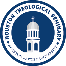 Houston Theological Seminary – School of Christian Thought