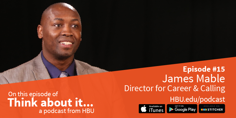 #15 James Mable, Director of Career and Calling