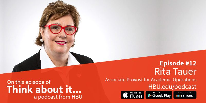 #12: Rita Tauer – Associate Provost for Academic Operations