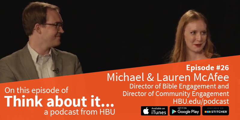 #26 Michael & Lauren McAfee – Museum of the Bible