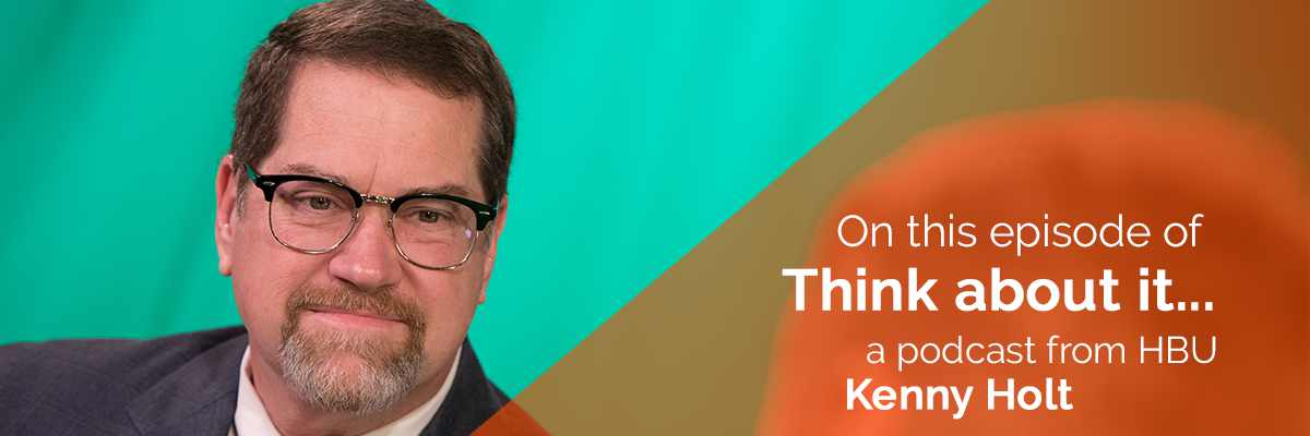 #90 – Kenny Holt, Dean, Archie W. Dunham College of Business